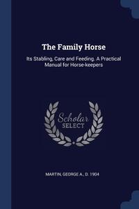 Книга под заказ: «The Family Horse»