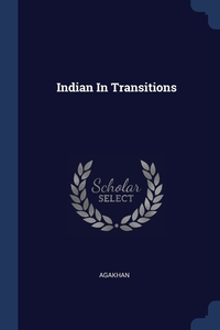Книга под заказ: «Indian In Transitions»