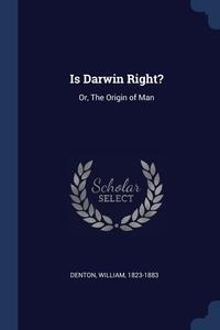 Книга под заказ: «Is Darwin Right?»