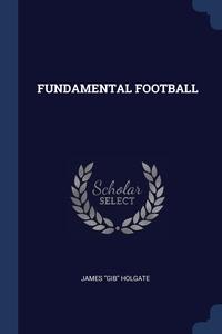 Книга под заказ: «FUNDAMENTAL FOOTBALL»