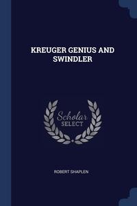 Книга под заказ: «KREUGER GENIUS AND SWINDLER»