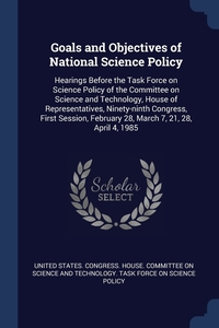 Книга под заказ: «Goals and Objectives of National Science Policy»