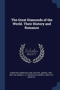Книга под заказ: «The Great Diamonds of the World. Their History and Romance»