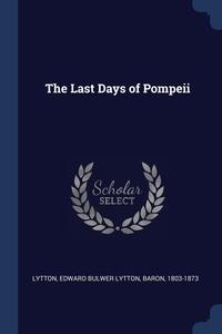 Книга под заказ: «The Last Days of Pompeii»