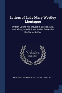Книга под заказ: «Letters of Lady Mary Wortley Montague»
