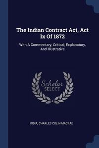 Книга под заказ: «The Indian Contract Act, Act Ix Of 1872»