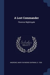 Книга под заказ: «A Lost Commander»