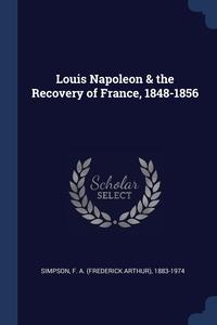 Книга под заказ: «Louis Napoleon & the Recovery of France, 1848-1856»