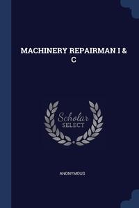 Книга под заказ: «MACHINERY REPAIRMAN I & C»