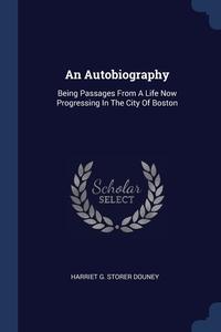 Книга под заказ: «An Autobiography»