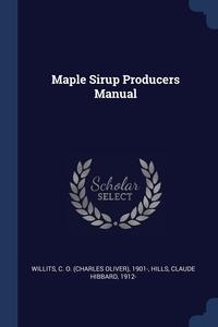 Книга под заказ: «Maple Sirup Producers Manual»
