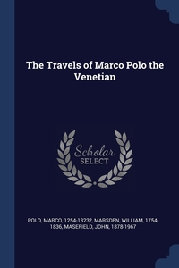 Книга под заказ: «The Travels of Marco Polo the Venetian»