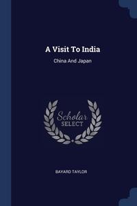 Книга под заказ: «A Visit To India»