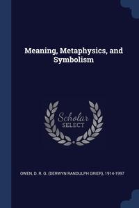 Книга под заказ: «Meaning, Metaphysics, and Symbolism»