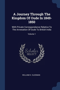 Книга под заказ: «A Journey Through The Kingdom Of Oude In 1849-1850»