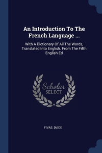 Книга под заказ: «An Introduction To The French Language ...»