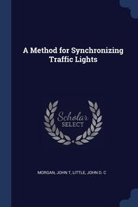 Книга под заказ: «A Method for Synchronizing Traffic Lights»