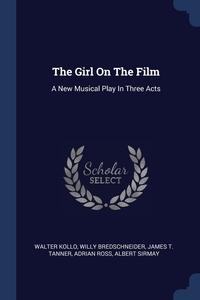 Книга под заказ: «The Girl On The Film»