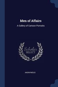 Книга под заказ: «Men of Affairs»