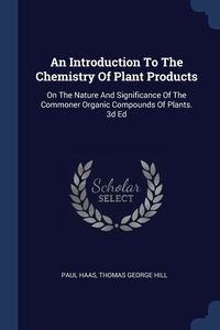 Книга под заказ: «An Introduction To The Chemistry Of Plant Products»