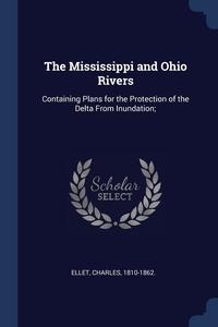 Книга под заказ: «The Mississippi and Ohio Rivers»
