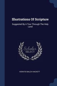 Книга под заказ: «Illustrations Of Scripture»