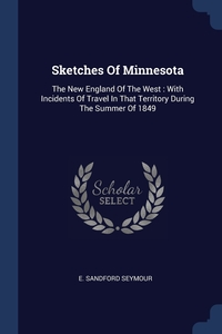 Книга под заказ: «Sketches Of Minnesota»