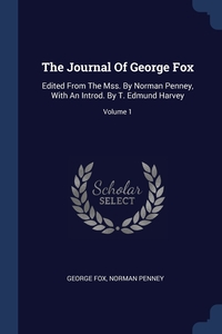 Книга под заказ: «The Journal Of George Fox»