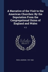 Книга под заказ: «A Narrative of the Visit to the American Churches»