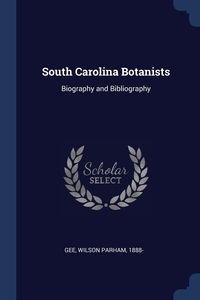 Книга под заказ: «South Carolina Botanists»