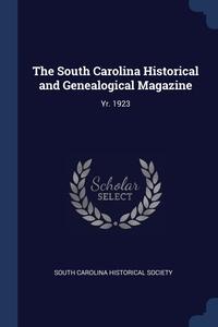 Книга под заказ: «The South Carolina Historical and Genealogical Magazine»