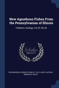 Книга под заказ: «New Agnathous Fishes From the Pennsylvanian of Illinois»