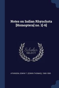 Книга под заказ: «Notes on Indian Rhynchota [Homoptera] no. 1[-6]»