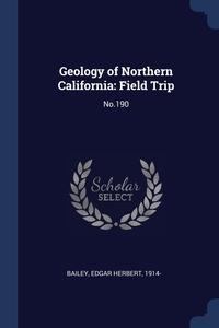 Книга под заказ: «Geology of Northern California»