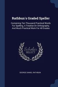 Книга под заказ: «Rathbun's Graded Speller»