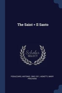 Книга под заказ: «The Saint = Il Santo»