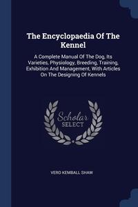 Книга под заказ: «The Encyclopaedia Of The Kennel»