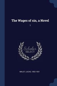 Книга под заказ: «The Wages of sin, a Novel»