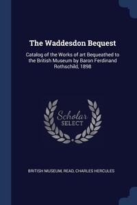 Книга под заказ: «The Waddesdon Bequest»