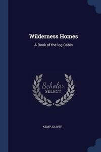 Книга под заказ: «Wilderness Homes»