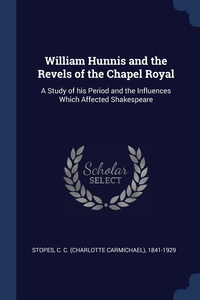 Книга под заказ: «William Hunnis and the Revels of the Chapel Royal»