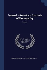 Книга под заказ: «Journal - American Institute of Homopathy»