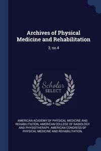 Книга под заказ: «Archives of Physical Medicine and Rehabilitation»