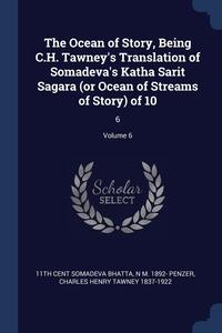 Книга под заказ: «The Ocean of Story, Being C.H. Tawney's Translation of Somadeva's Katha Sarit Sagara (or Ocean of Streams of Story) of 10»