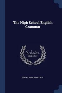 Книга под заказ: «The High School English Grammar»