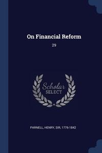 Книга под заказ: «On Financial Reform»