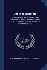 Книга под заказ: «Our Lost Explorers»