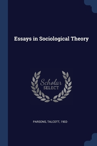Книга под заказ: «Essays in Sociological Theory»