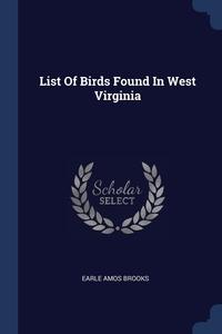 Книга под заказ: «List Of Birds Found In West Virginia»