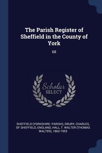 Книга под заказ: «The Parish Register of Sheffield in the County of York»